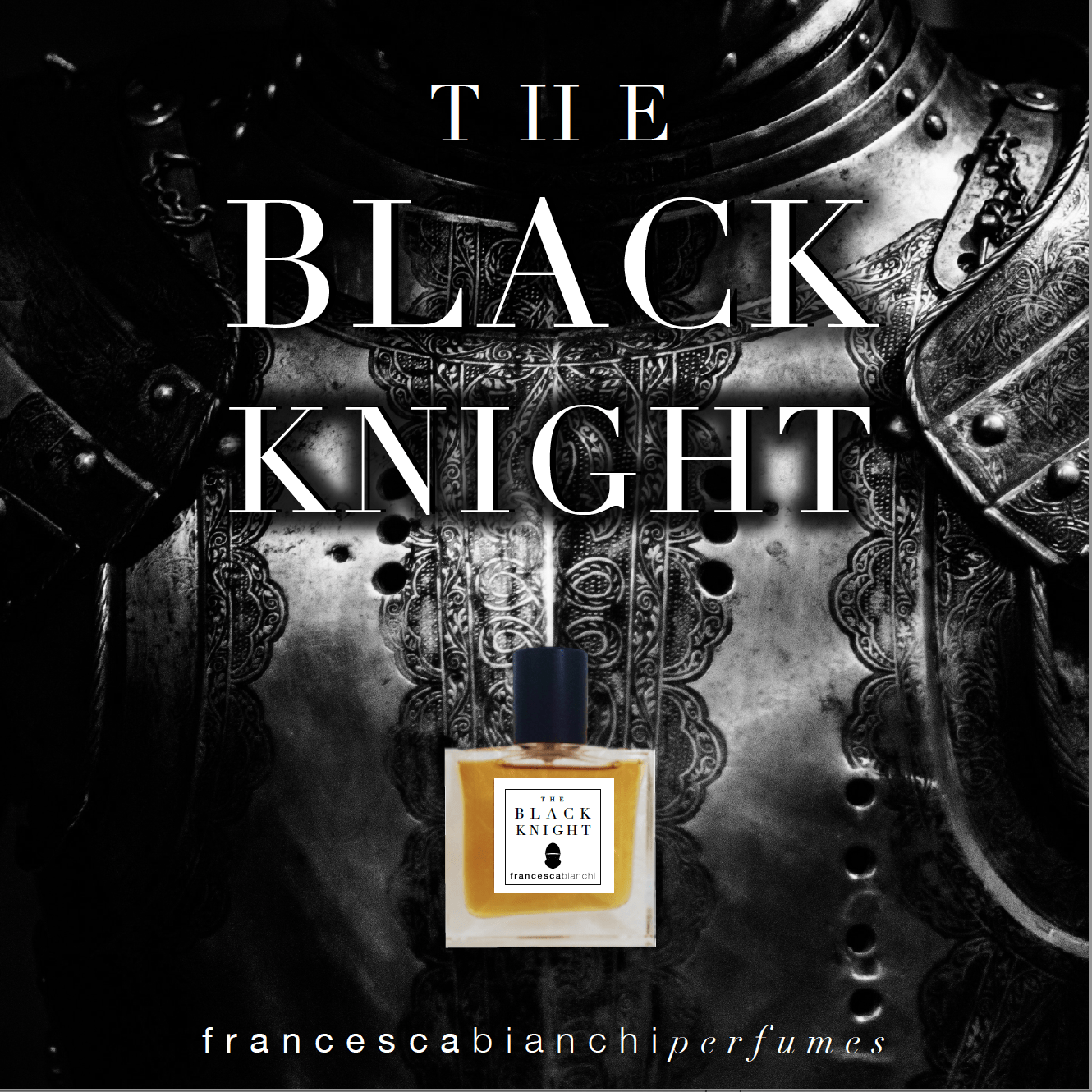 The Black Knight - Francesca Bianchi Perfumes