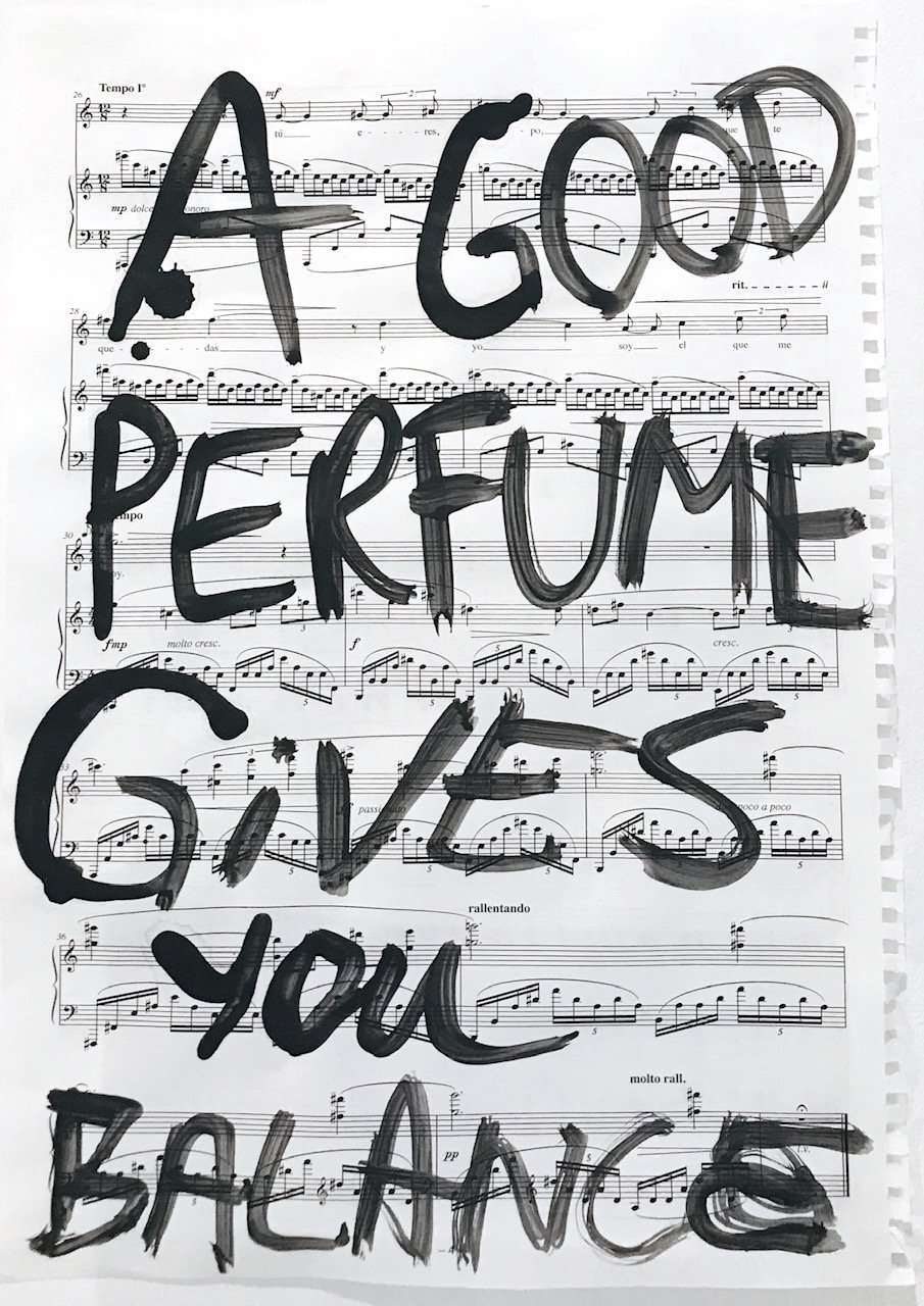 A Good Perfume Gives you Balance by Sands Murray-Wassink